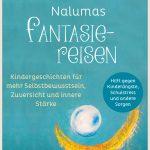 Nalumas Fantasiereisen von Cornelia Rohse-Paul